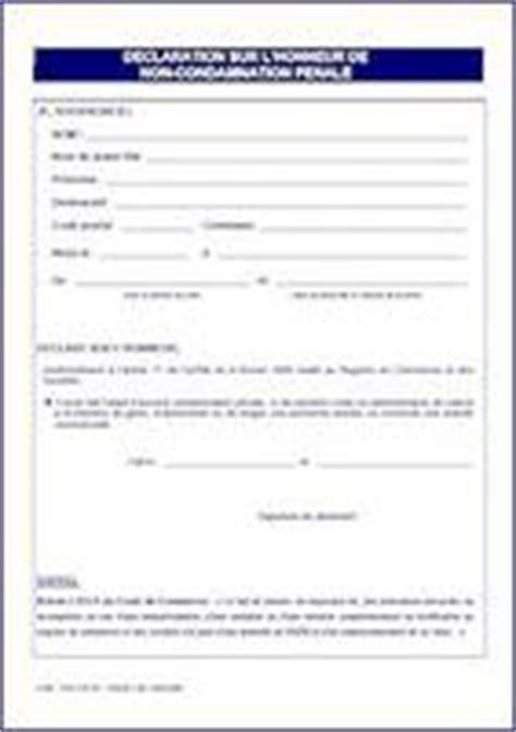 attestation chambre des m騁iers d 233 claration sur l honneur de non condamnation p 233 nale avec