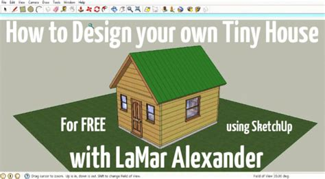 how to design a house in sketchup how to design tiny houses in sketchup lesson 1