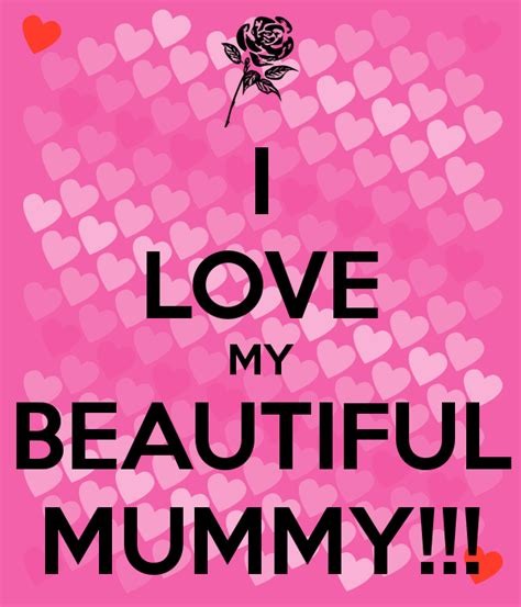 I My i my beautiful mummy poster lol keep calm o matic