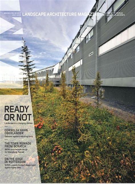 Download Landscape Architecture Magazine November 2013 Landscape Architecture Magazine