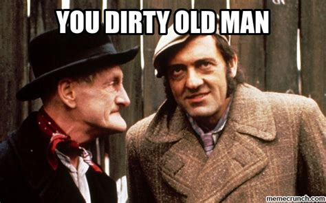 Old Man Meme - dirty old man meme www pixshark com images galleries