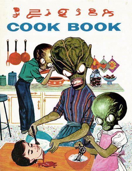 Alien Cookbook | alien cookbook meh ro