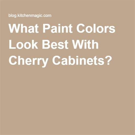 paint colors with cherry cabinets 1000 ideas about cherry cabinets on cherry