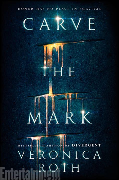 carve the mark as 237 es el nuevo libro de la autora de la serie divergente noticias de cine