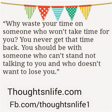 what of should you get 62 best never waste time quotes for inspiration