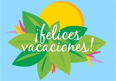 imagenes vacaciones para pin m 225 s de 25 ideas fant 225 sticas sobre felices vacaciones en