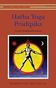 hatha yoga pradipika hatha yoga pradipika by swami muktibodhananda at vedic books