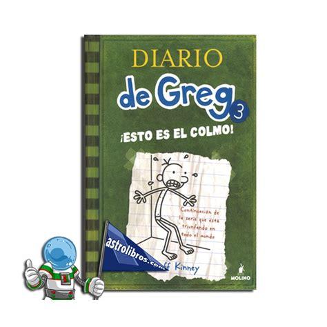 libro esto es el colmo diario de greg 3 161 esto es el colmo tercer libro de la colecci 243 n