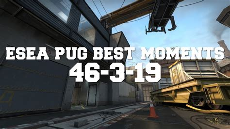 esea pug esea pug best moments 46 3 19