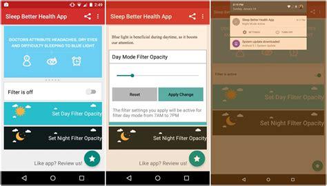 Blue Light Filter App Iphone by Android Apps Shift Eye Strain Insomnia Melatonin