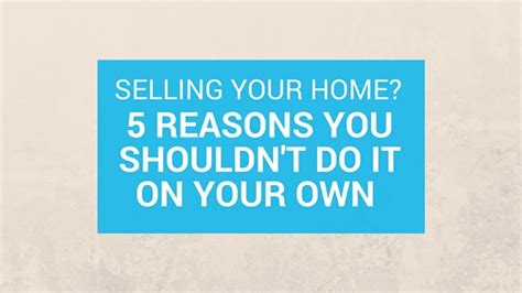 how to sell your house on your own selling your home 5 reasons you shouldn t do it on your