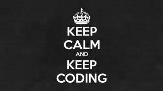 Gadgets That Make Life Easier freebie keep calm and keep coding wallpaper mad coder