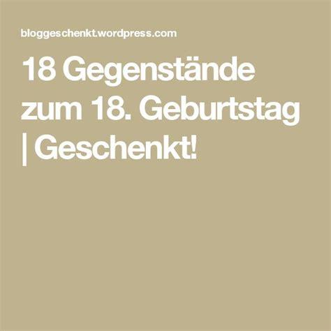 Deko Ideen 18 Geburtstag by Die Besten 25 18 Geburtstag Ideen Auf 18ter