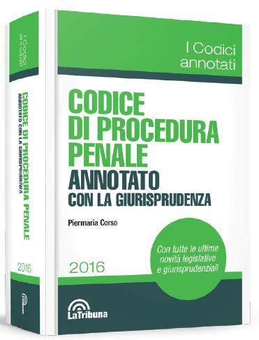 libreria quaglia codice di procedura penale annotato con la giurisprudenza
