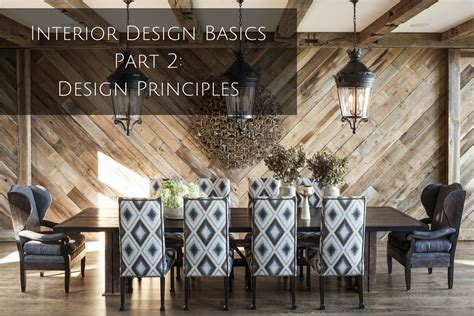 basic interior design principles interior design basics part 2 interior design principles