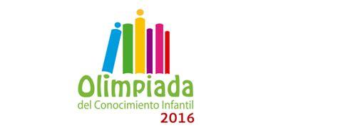 olimpiada del conocimiento infantil en construccin concurso olimpiada del conocimiento infantil 2016
