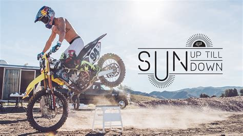 Fox Mx Presents Ken Roczen Sun Up Till Sun Down Youtube