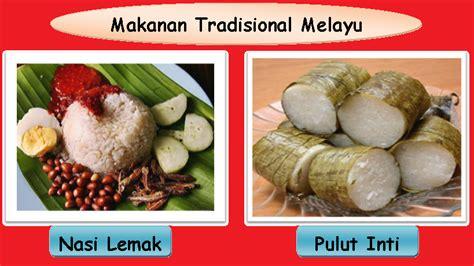 makanan tradisional pelbagai kaum mari belajar budaya