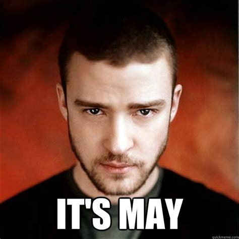 Justin Timberlake May Meme - justin timberlake its gonna be may meme memes