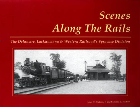 along the rails books along the rails the delaware lackawanna western