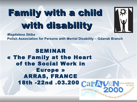one heart reaching people with disabilities with the love of family with a disabled child 2009