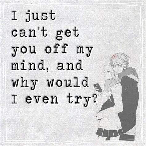 how to get off of the mind of a your pet loss depressed quotes of love sayings got to get you off my