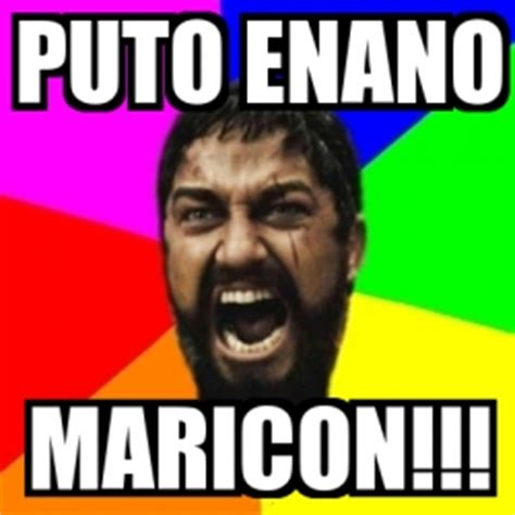 Maricon Meme - meme sparta puto enano maricon 2586171