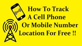 Free Cell Phone Number Location Tracker Simple Trick To Track A Cell Phone Or Mobile Number
