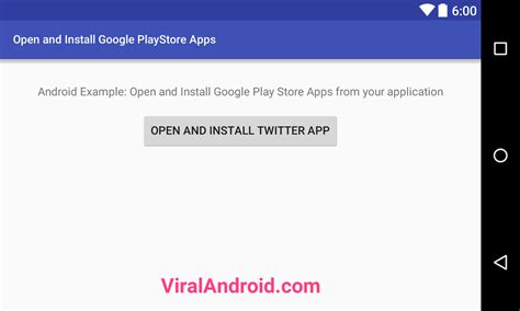 android themes download google play open and install google play store apps programmatically