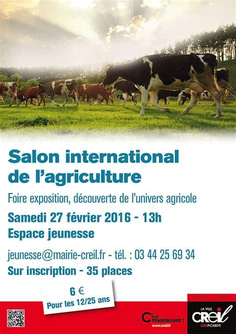salon international de l agriculture d 233 tails d un 233 v 232 nement