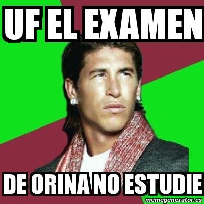 Uf Memes - meme sergio ramos uf el examen de orina no estudie