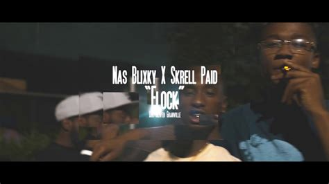 nas blixky nas blixky skrell paid flock music video dir by