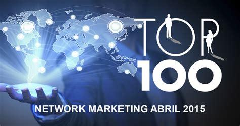 ranking negocios multinivel top 100 en ingresos multinivel de abril 2015