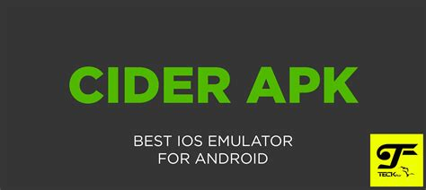 emulator for android best ios emulator for android cider apk teckfly