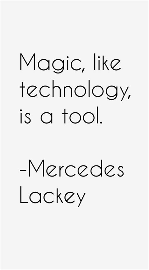 mercedes sayings mercedes lackey quotes sayings