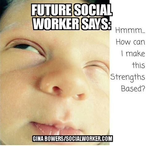 How To Make A Meme With 2 Pictures - future social worker meme 2 socialworker com
