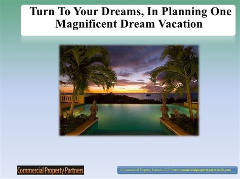 planning your dreams turn to your dreams in planning one magnificent dream vacation ppt