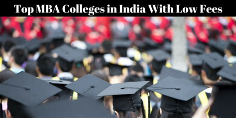 Mba Colleges With Low Fees In Hyderabad by Top Mba Colleges In India With Low Fees Chandigarh