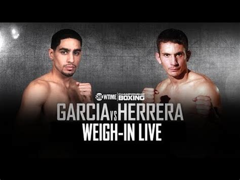 Liv Weighs In by Weigh In Live Garcia Vs Herrera The Boxing