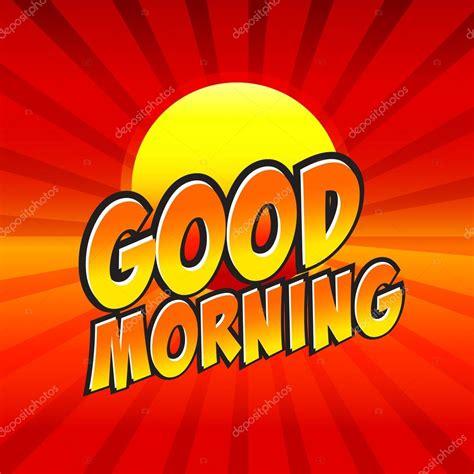 imagenes de good morning sister buenos d 237 as c 243 mico habla de burbuja de dibujos animados