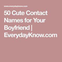 cute names  boyfriend images cute text