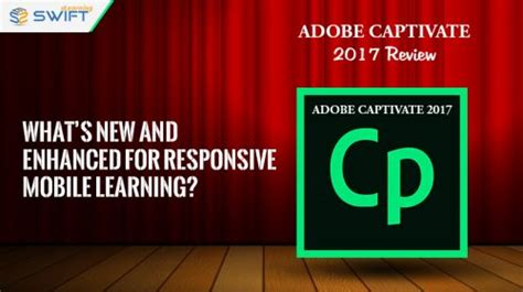 e learning adobe captivate 2017 books adobe captivate 2017 review what s new and enhanced for