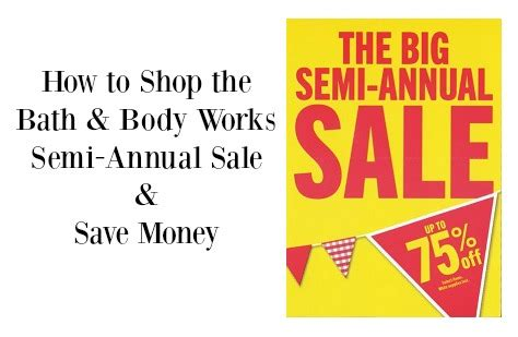 Semi Annual Sale by How To Shop The Bath Works Semi Annual Sale And