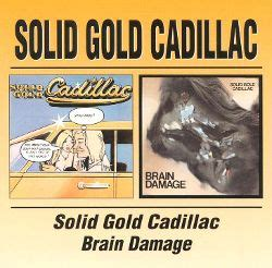 themes in the gold cadillac solid gold cadillac brain damage solid gold cadillac