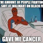 Spiderman Cancer Meme Generator - spiderman hospital meme generator imgflip