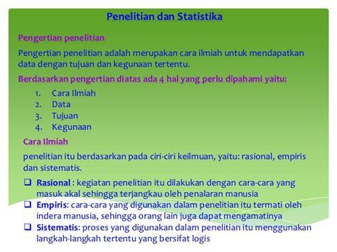 Statistik Untuk Penelitian Dan Kesehatan materi 1 penelitian dan statistika