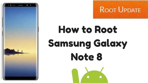 tutorial root note 8 how to root samsung galaxy note 8 root update