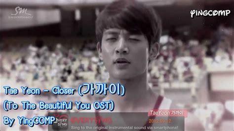 download mp3 taeyeon closer instrumental sub thai karaoke taeyeon closer 가까이 to the beautiful