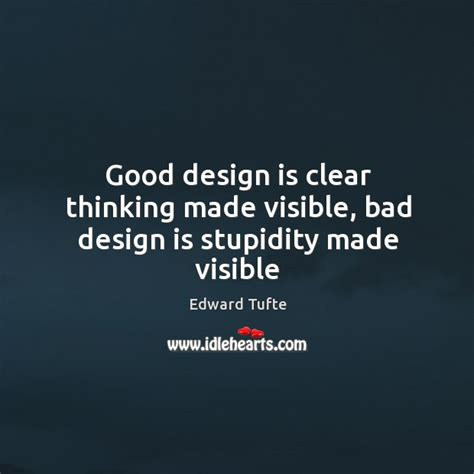design is thinking made visible she will chase you around for a while but there is gonna