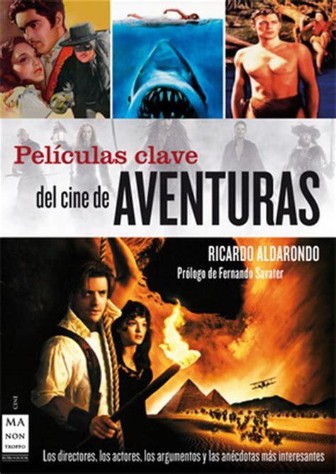 aventuras disfruta del cine aventuras disfruta del cine